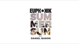 Video: Euphonik ft. Daniel Baron – Summer Sun